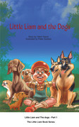 Little Liam and the Dogs: The Little Liam Books Series