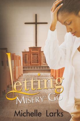 Letting Misery Go
