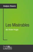 Les Misérables de Victor Hugo (Analyse approfondie)