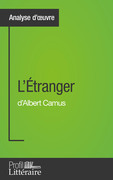 L'Étranger d'Albert Camus (Analyse approfondie)