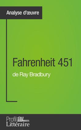 Fahrenheit 451 de Ray Bradbury (Analyse approfondie)