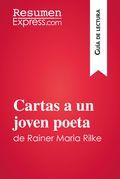 Cartas a un joven poeta de Rainer Maria Rilke (Guía de lectura)