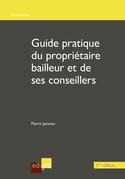 Guide du propriétaire bailleur et de ses conseillers - 2ème édition