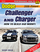 Dodge Challenger & Charger: How to Build and Modify 2006-Present