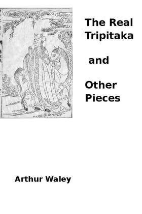 The Real Tripitaka and Other Pieces