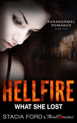 Hellfire - What She Lost: (Paranormal Romance) (Book 4)