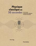 Physique classique en 30 secondes