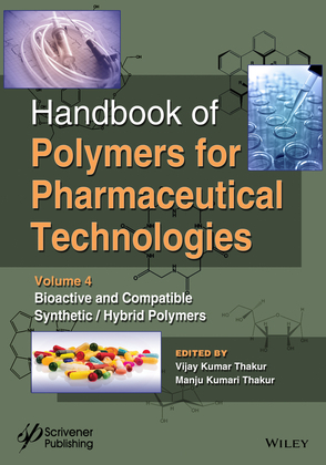 Handbook of Polymers for Pharmaceutical Technologies, Bioactive and Compatible Synthetic / Hybrid Polymers