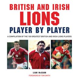 British and Irish Lions: Player by Player