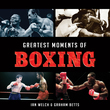 Greatest Moments of Boxing