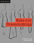 Bias-Cut Dressmaking