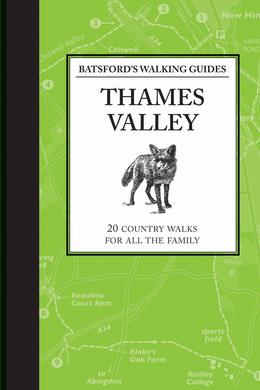 Batsford's Walking Guides: Thames Valley