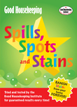 Good Housekeeping Spills, Spots and Stains
