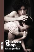 Chicken Shop (NHB Modern Plays)