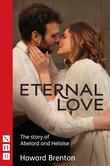 Eternal Love (NHB Modern Plays)