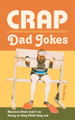 Crap Dad Jokes