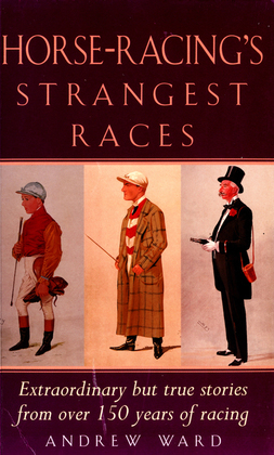 Horse-Racing Strangest Races