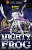 The Mighty Frog