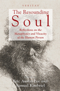 The Resounding Soul: Reflections on the Metaphysics and Vivacity of the Human Person