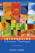 Introducing Christian Theologies, Volume Two