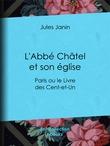 L'Abbé Châtel et son église