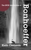 The SPCK Introduction to Bonhoeffer