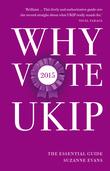 Why Vote UKIP 2015