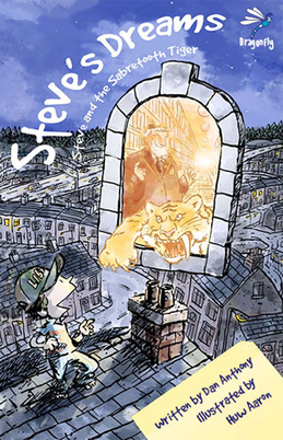 Steve's Dreams: Steve and the Sabretooth Tiger