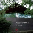 Religion and Place in Leeds