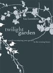The Twilight Garden