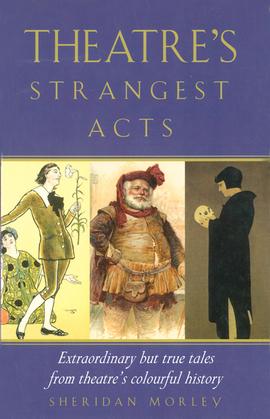 Theatre's Strangest Acts