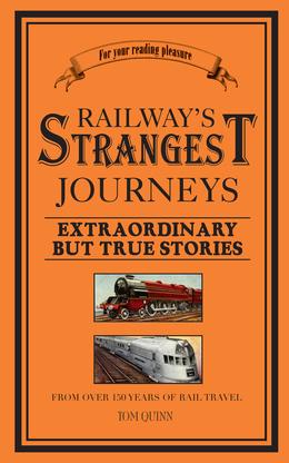 Railways' Strangest Journeys