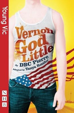 Vernon God Little (stage version) (NHB Modern Plays)