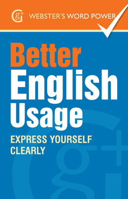 Webster's Word Power Better English Usage
