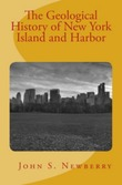 The Geological History of New York Island and Harbor