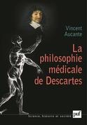 La philosophie médicale de Descartes