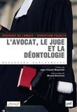 L'avocat, le juge et la déontologie