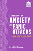 A Short Book on Anxiety and Panic Attacks