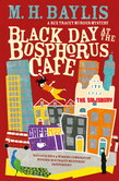 Black Day at the Bosphorus Café