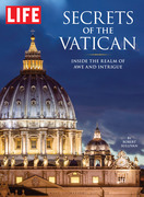 LIFE Secrets of the Vatican