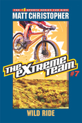 The Extreme Team: Wild Ride