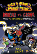 Wiley & Grampa #1: Dracula vs. Grampa at the Monster Truck Spectacular