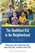 The Healthiest Kid in the Neighborhood