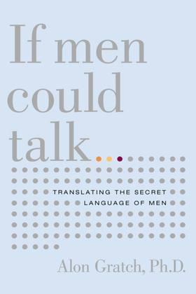 If Men Could Talk