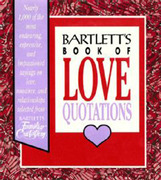 Bartlett's Book of Love Quotations