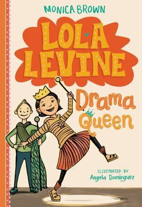 Lola Levine: Drama Queen