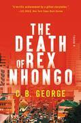 The Death of Rex Nhongo: A Novel
