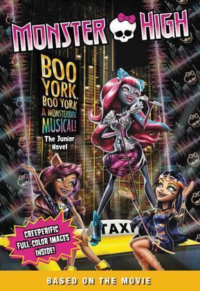 Monster High: Boo York, Boo York: The Junior Novel