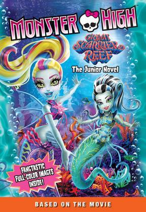 Monster High: Great Scarrier Reef: The Junior Novel