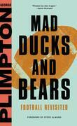 Mad Ducks and Bears: Football Revisited